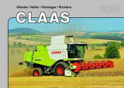 Kalender 2020 Claas Landmaschinen im Einsatz von Glienke,  Heller,  Hierhager,  Richters