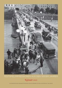 Kalender 2020: Festspielimpressionen aus den 1930er Jahren. von Kramml,  Peter F, Krieger,  Franz
