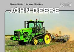 Kalender 2020 John Deere Traktoren im Einsatz von Glienke,  Heller,  Hierhager,  Richters