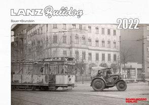 Kalender 2022 – Lanz Bulldog Classic von Bauer,  Armin, Brunstein,  Stefan