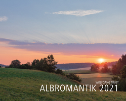 Kalender Albromantik 2021 von Trust,  Wolfgang