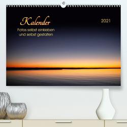 Kalender – Fotos selbst einkleben und selbst gestalten (Premium, hochwertiger DIN A2 Wandkalender 2021, Kunstdruck in Hochglanz) von Roder,  Peter