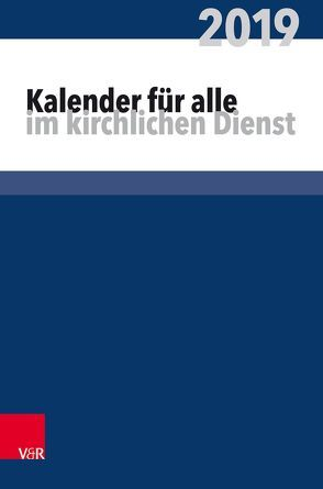Kalender für alle im kirchlichen Dienst von Ruprecht,  Arndt