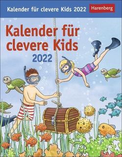 Kalender für clevere Kids Kalender 2022 von Ahlgrimm,  Achim, Harenberg, Huhnold,  Thomas, Kleicke,  Christine