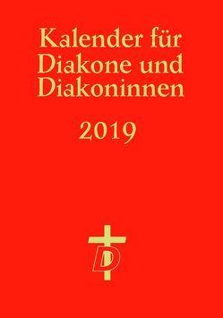 Kalender für Diakone und Diakoninnen 2019 von Nagel-Knecht,  Birgit