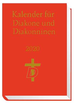 Kalender für Diakone und Diakoninnen 2020 von Nagel-Knecht,  Birgit