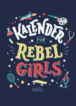 Kalender für Rebel Girls von Brans,  Anne, Cavallo,  Francesca, Favilli,  Elena