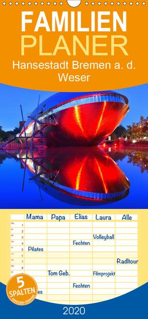 Kalender Hansestadt Bremen a. d. Weser, 2020 – Familienplaner hoch (Wandkalender 2020 , 21 cm x 45 cm, hoch) von Siebert,  Jens