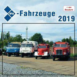 Kalender IFA-Fahrzeuge 2019 von Böttger,  Thomas
