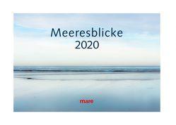 Kalender Meeresblicke 2020 von Bohnhof,  Daniell, Gelpke,  Nikolaus, Gerth,  Roland, Hinz,  Hajo, Holze,  Martin, Sieber,  Claudio, Strasser,  Nicole, Verzone,  Paolo, Welters,  Gordon