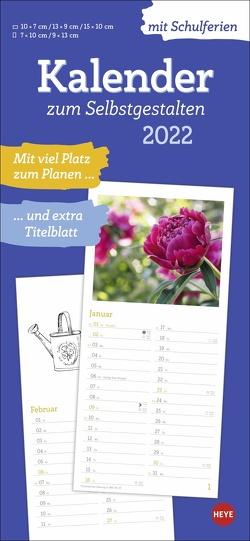 Kalender zum Selbstgestalten 2022 von Heye