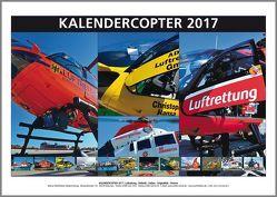KALENDERCOPTER 2017 von Wolfsfellner,  Werner