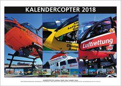 KALENDERCOPTER 2018 von Wolfsfellner,  Werner