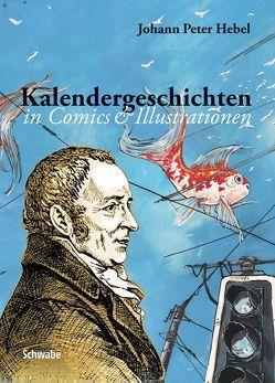 Kalendergeschichten von Hebel,  Johann P