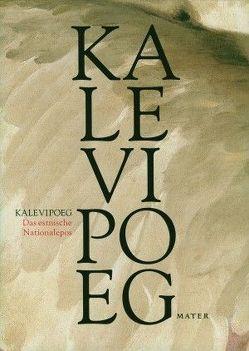 KALEVIPOEG von Hasselblatt,  Cornelius, Järvelaid,  Peeter, Kross,  Jaan, Löwe,  Ferdinand, Petersen,  Peter