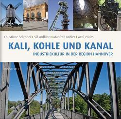 Kali, Kohle und Kanal von Auffarth,  Sid, Köhler,  Manfred, Schröder,  Christiane