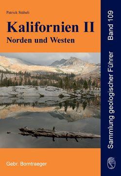 Kalifornien II Norden und Westen von Stäheli,  Patrick