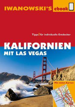 Kalifornien mit Las Vegas – Reiseführer von Iwanowski von Blank,  Stefan, Quack,  Ulrich