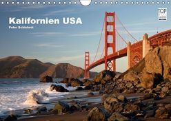 Kalifornien USA (Wandkalender 2018 DIN A4 quer) von Schickert,  Peter
