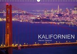 KALIFORNIEN (Wandkalender 2018 DIN A3 quer) von Dieterich,  Werner