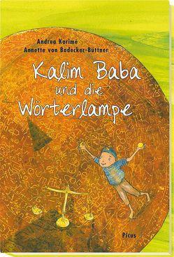 Kalim Baba und die Wörterlampe von Karimé,  Andrea, von Bodecker-Büttner,  Annette