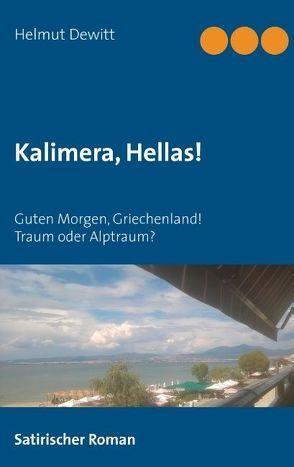 Kalimera, Hellas! von Dewitt,  Helmut
