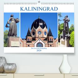 Kaliningrad – Das russische Königsberg (Premium, hochwertiger DIN A2 Wandkalender 2020, Kunstdruck in Hochglanz) von von Loewis of Menar,  Henning