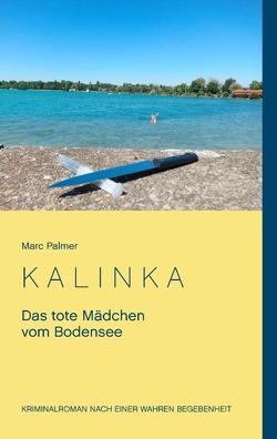 Kalinka von Palmer,  Marc