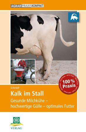 Kalk im Stall von Schmidt,  Max
