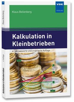 Kalkulation in Kleinbetrieben von Bellenberg,  Klaus