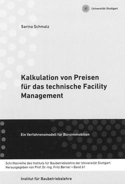 Kalkulation von Preisen für das technische Facility Management von Schmalz,  Sarina