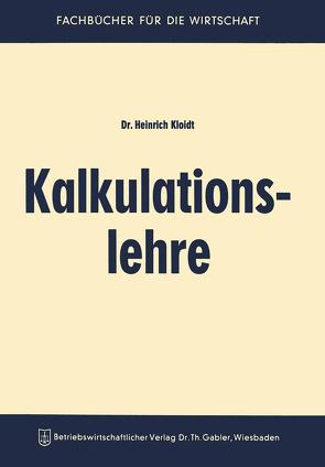 Kalkulationslehre von Kloidt,  Heinrich