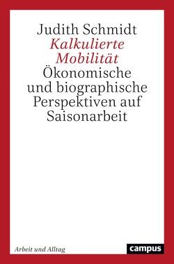 Kalkulierte Mobilität von Schmidt,  Judith