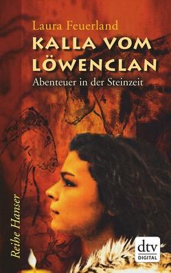 Kalla vom Löwenclan von Feuerland,  Laura, Künster,  Doris Katharina