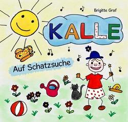 Kalle auf Schatzsuche von Graf,  Brigitte