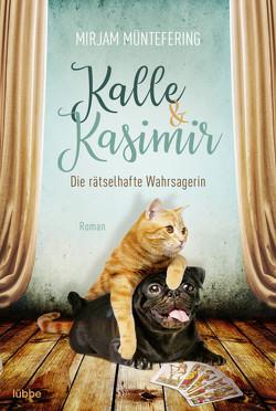 Kalle und Kasimir – Die rätselhafte Wahrsagerin von Müntefering,  Mirjam