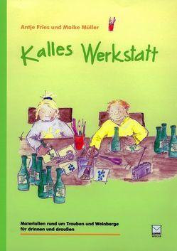 Kalles Werkstatt von Fries,  Antje, Klein,  Carolin, Müller,  Maike