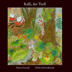 Kalli, der Troll von Gerards,  Valerie