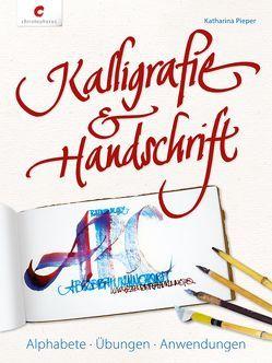 Kalligrafie & Handschrift von Pieper,  Katharina