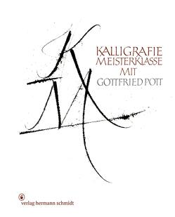 Kalligrafie Meisterklasse von Pott,  Gottfried