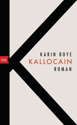 Kallocain von Berf,  Paul, Boye,  Karin