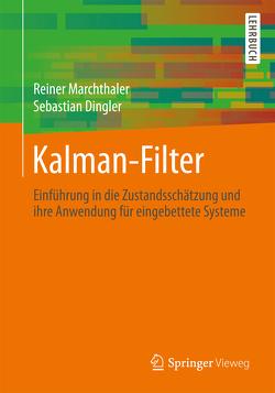 Kalman-Filter von Dingler,  Sebastian, Marchthaler,  Reiner