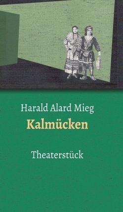 Kalmücken von Harald,  Mieg
