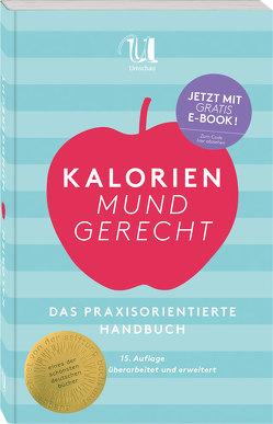 Kalorien mundgerecht, 15. Auflage von Nestlé Deutschland AG