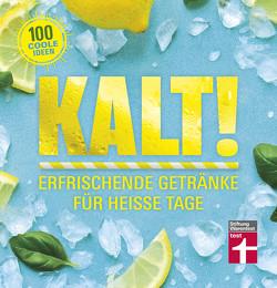 Kalt! von Hoersch,  Julia, Hohmann,  Flora