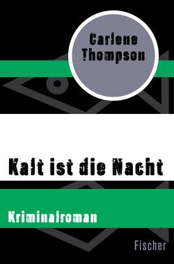 Kalt ist die Nacht von Gabler,  Irmengard, Thompson,  Carlene