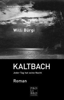 KALTBACH von Bürgi,  Willi
