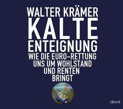 Kalte Enteignung von Krämer,  Walter, Lühn,  Matthias