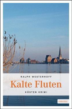 Kalte Fluten von Westerhoff,  Ralph