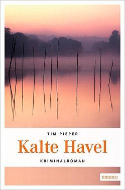 Kalte Havel von Pieper,  Tim